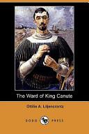 The Ward of King Canute (Dodo Press)