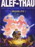 Alef-Thau, Intégrale 1 : L'enfant tronc ; Le prince manchot ; Le roi borgne ; Le