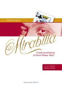 Mirabilia. Il close-up all'italiana di Gianni Pasqua «Roxy»