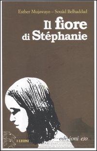 Il fiore di Stéphanie