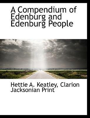 A Compendium of Edenburg and Edenburg People