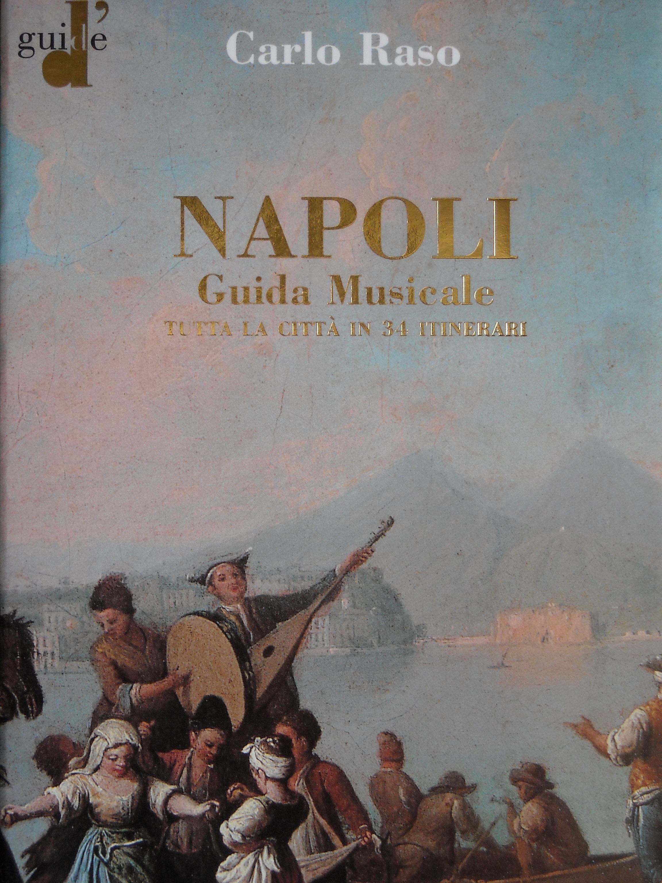 Napoli. Guida Musicale