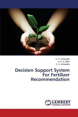 Decision Support System For Fertilizer Recommendation