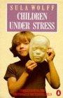 Children Under Stress