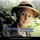 The Blue Geranium: Complete & Unabridged