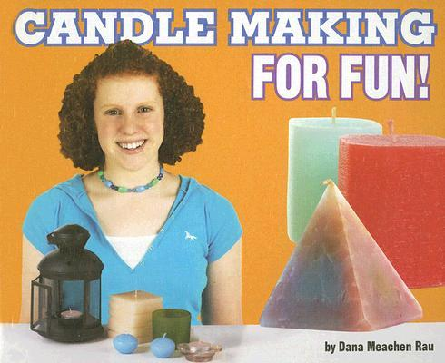 Candle Making for Fun!
