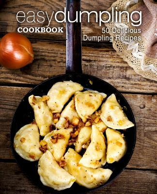 Easy Dumpling Cookbo...