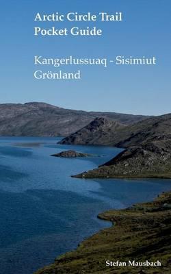 Arctic Circle Trail Pocket Guide