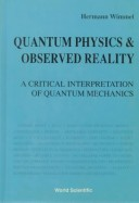 Quantum physics and observed reality