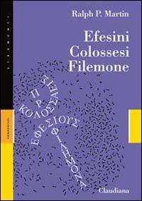 Efesini, Colossesi, Filemone