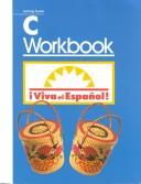 Viva el Espanol! Learning System Workbook C