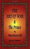 The Art of War &the Prince by Machiavelli
