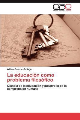 La educación como problema filosófico