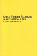 Anglo-Turkish relations in the interwar era