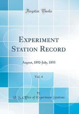 Experiment Station Record, Vol. 4