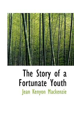 The Story of a Fortunate Youth