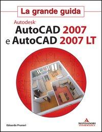 AutoCad 2007 e AutoCad 2007 LT