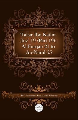 Tafsir Ibn Kathir Juz' 19 (Part 19)