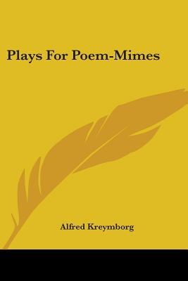 Plays For Poem-Mimes