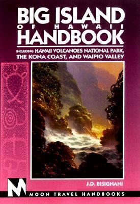 Moon Handbooks Big Island of Hawaii