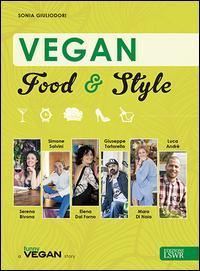 Vegan food & style. Ediz. illustrata