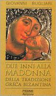 Due inni alla Madonna