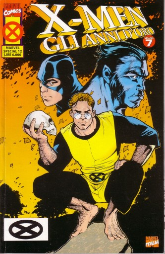 X-Men: Gli anni d'or...