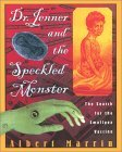 Dr. Jenner and the Speckled Monster