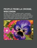 People from La Crosse, Wisconsin