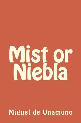Mist or Niebla