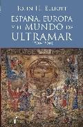 ESPAÑA, EUROPA Y EL MUNDO DE ULTRAMAR (1500
