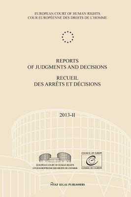 Reports of Judgments and Decisions / Recueil Des Arrets Et Decisions 2013
