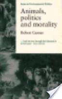 Animals, Politics, and Morality