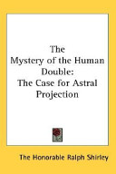The Mystery of the Human Double