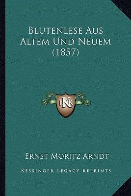 Blutenlese Aus Altem Und Neuem (1857)