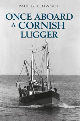 Once Aboard a Cornish Lugger