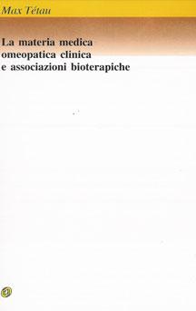 La materia medica omeopatica clinica e associazioni bioterapiche