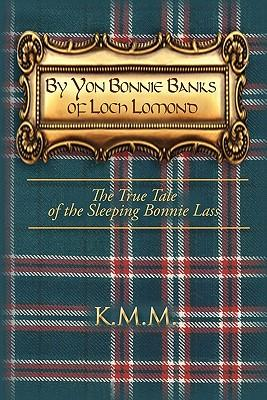 By Yon Bonnie Banks of Loch Lomond