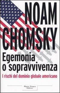 Egemonia o sopravviv...
