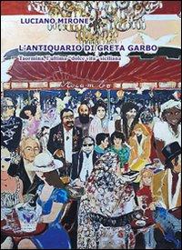 L' antiquario di Greta Garbo. Taormina, l'ultima dolce vita siciliana