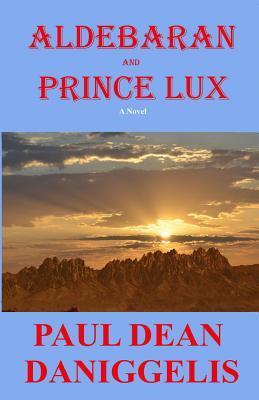 Aldebaran and Prince Lux