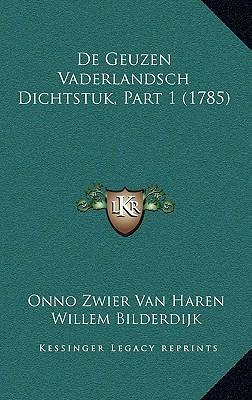 de Geuzen Vaderlandsch Dichtstuk, Part 1 (1785)