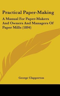 Practical Paper-Maki...
