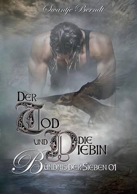 Der Tod und die Dieb...