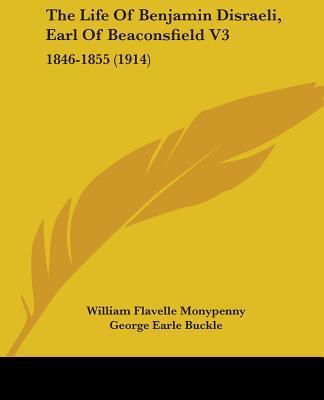 The Life of Benjamin Disraeli, Earl of Beaconsfield V3