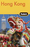 Fodor's Hong Kong, 19th Edition