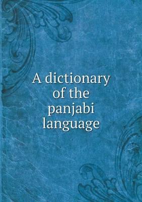 A Dictionary of the Panjabi Language