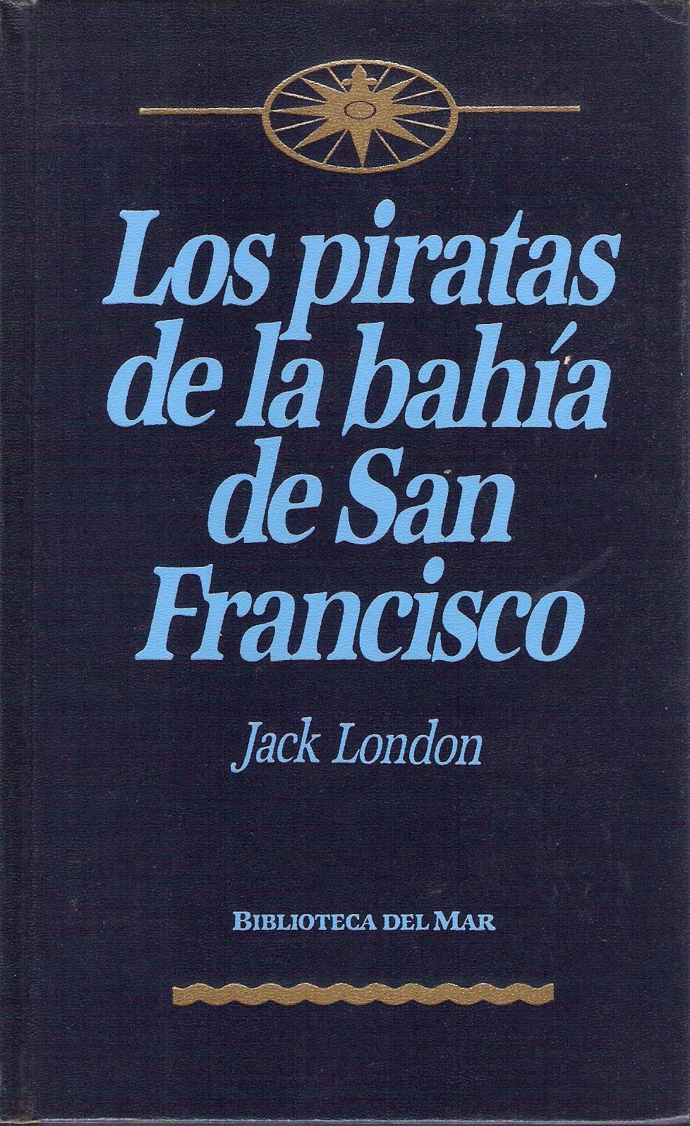 Los piratas de la Bahía de San Francisco