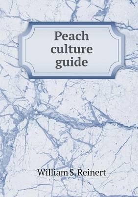 Peach Culture Guide