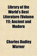 Library of the World's Best Literature (Volume 11); Ancient and Modern